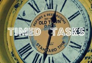 Timed Tasks
