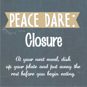 Peace Dare Closure