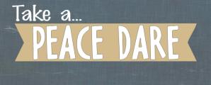 Peace Dare