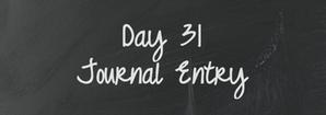 Day 31 JE