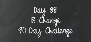 Day 88 - 90