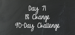 Day 71 - 90